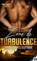 Elites, Tome 2 : Zone de turbulence
