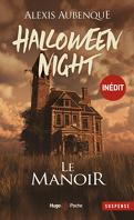 Halloween Night, Tome 1 : Le Manoir