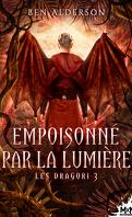 Les Dragori, Tome 3 : Empoisonné par la lumière