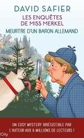 Les enquêtes de Miss Merkel, Tome 1 : Meurtre d'un baron allemand