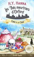 Les Thés meurtriers d'Oxford, Tome 1 : Chou à la crim'