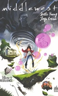 Middlewest, Tome 3 : Résilience