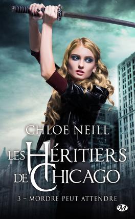 Couverture du livre : Les Héritiers de Chicago, Tome 3 : Mordre peut attendre