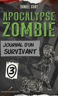 Apocalypse zombie : Journal d'un survivant, Tome 3