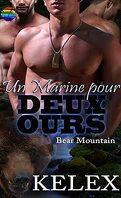 Bear Mountain, Tome 14 : Un marine pour deux ours