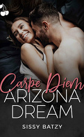 Carpe Diem, Tome 2 : Arizona Dream