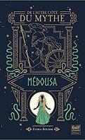 De l'autre côté du mythe, Tome 3: Médousa