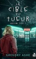 Hollow Folk, Tome 1 : La Cible du tueur