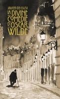 La divine comédie d'Oscar Wilde