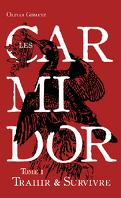 Les Carmidor, Tome 1 : Trahir et survivre
