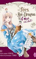 Les fées, le roi-dragon et moi (en chat), Tome 2