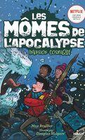 Les Mômes de l'apocalypse, Tome 4 : Invasion cosmique