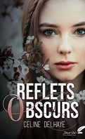 Reflets obscurs