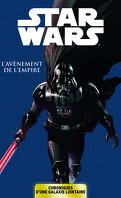 Star Wars - Chroniques d'une Galaxie Lointaine, Tome 2 : L'Avènement de l'Empire