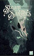 Steam Sailors, Tome 3 : Le Passeur d'âmes