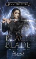 Black Blade, Tome 2 : Cœur noirci