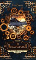 La Thaumaturge, Tome 1 : Le Prince du Bout du Monde