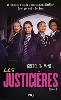 Les Justicières, Tome 1