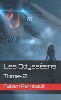 Les Odysséens, Tome 2