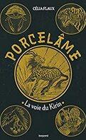 Porcelame, Tome 1 : La Voie du Kirin