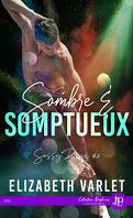 Sassy Boyz, Tome 2 : Sombre & somptueux