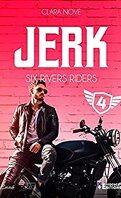 Six rivers Riders, Tome 4 : Jerk