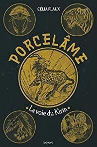 Couverture du livre : Porcelame, Tome 1 : La Voie du Kirin