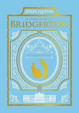 Couverture du livre : La Chronique des Bridgerton, Tomes 5 et 6 : Éloïse / Francesca