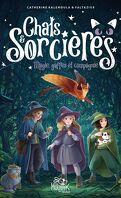 Chats & sorcières, Tome 1 : Magies, gaffes et compagnie
