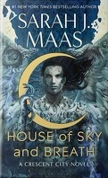 Crescent City, Tome 2 : House of Sky and Breath