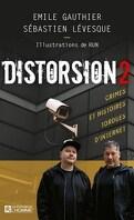 Distorsion, Tome 2 : Crimes et histoires tordues d'internet