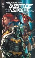 Future State : Justice League, Tome 1