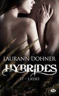 Hybrides, Tome 17 : Lasso