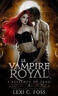 L'Alliance de sang, Tome 2 : Le Vampire royal