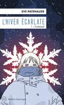 L'Hiver écarlate, Tome 1 : Endestad