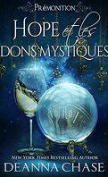Prémonition, Tome 2 : Hope et les dons mystiques