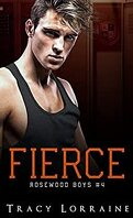 Rosewood Boys, Tome 4 : Fierce