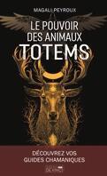 Le Pouvoir des Animaux Totems