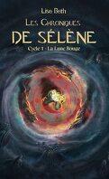 Les Chroniques de Sélène, Cycle 1 : La Lune rouge