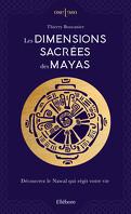 Les Dimensions Sacrées des Mayas