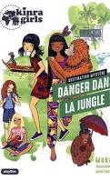 Les Kinra Girls - Les Mystères, Tome 3 : Danger dans la jungle