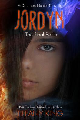 Couverture du livre : A Daemon Hunter, Tome 3 : Jordyn, The Final Battle