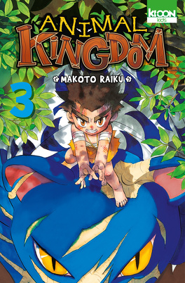 Couverture du livre : Animal Kingdom, Tome 3