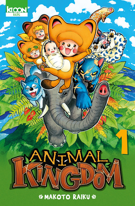 Couverture du livre : Animal Kingdom, Tome 1