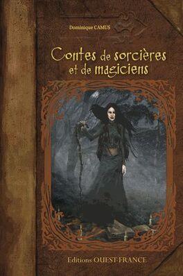 Couverture du livre : Contes de sorcières et de magiciens