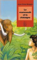 Le mammouth et la châtaigne