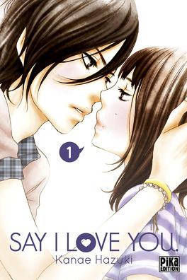 Couverture du livre : Say I Love You, tome 1