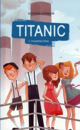 Couverture du livre : Titanic 1 Insubmersible