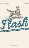 Flash, un chien dans la guerre