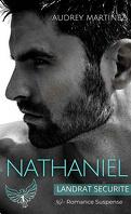 Landrat Sécurité, Tome 1 : Nathaniel